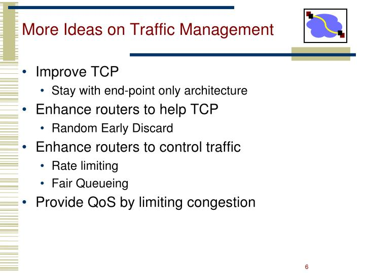 More Ideas on Traffic Management