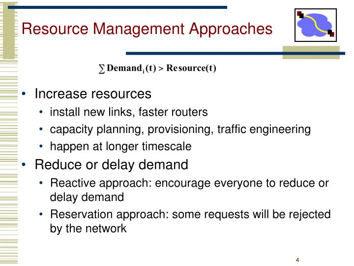 Resource Management Approaches
