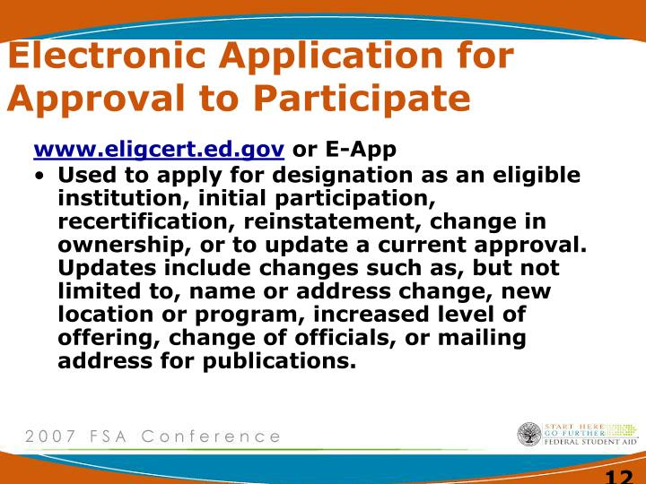 Electronic Application for Approval to Participate