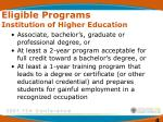 eligible programs institution of higher education