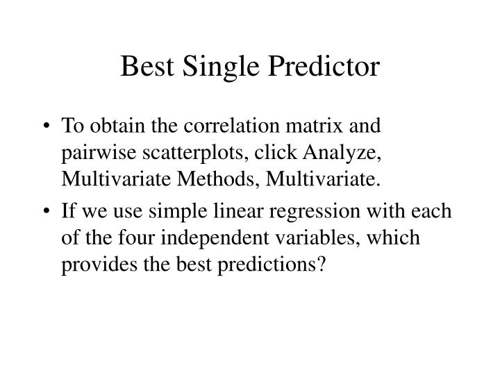 Best Single Predictor