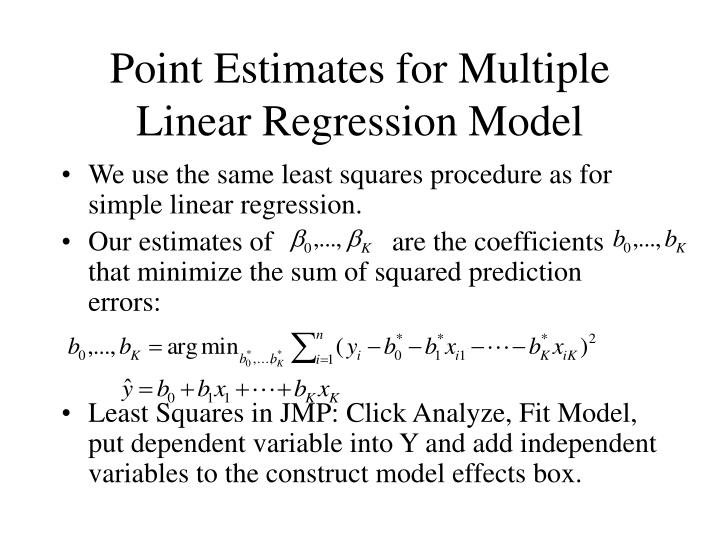Point Estimates for Multiple Linear Regression Model