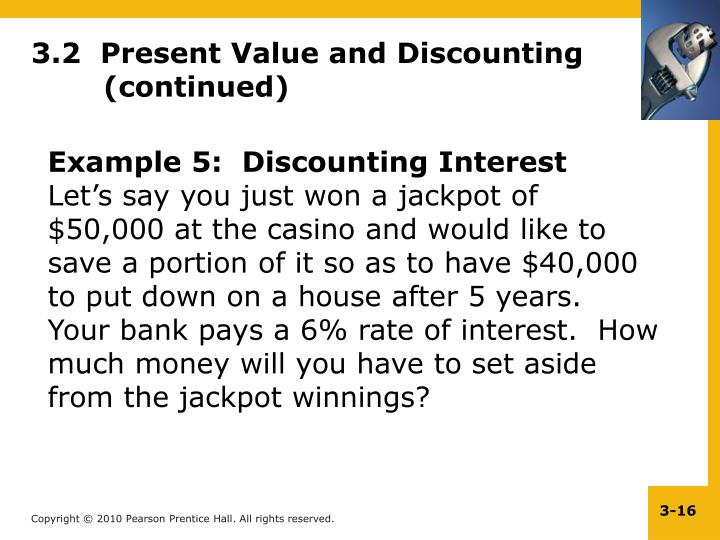 3.2  Present Value and Discounting(continued)