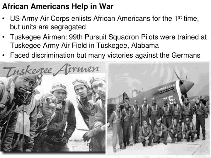 US Army Air Corps enlists African Americans for the 1