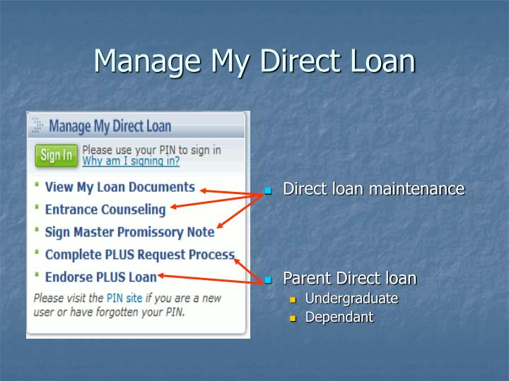 Direct loan maintenance