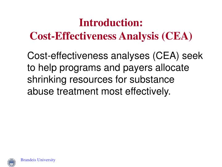 Introduction cost effectiveness analysis cea