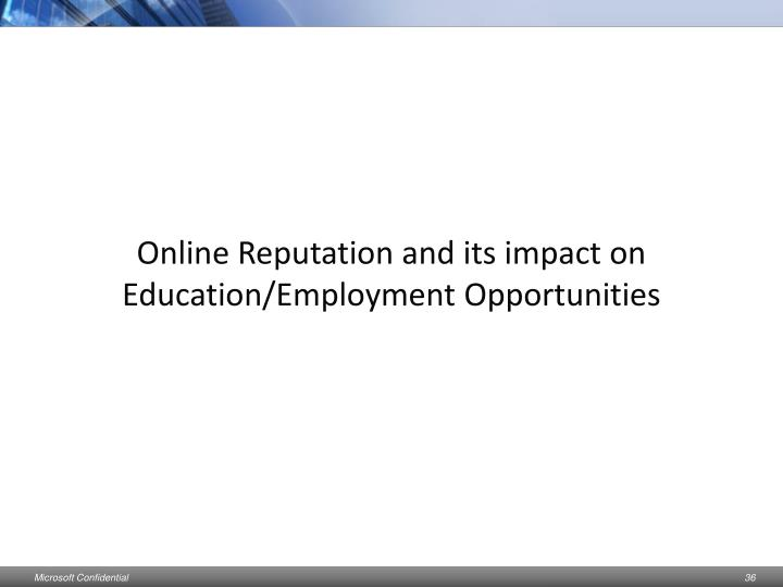 Online Reputation and its impact on Education/Employment Opportunities