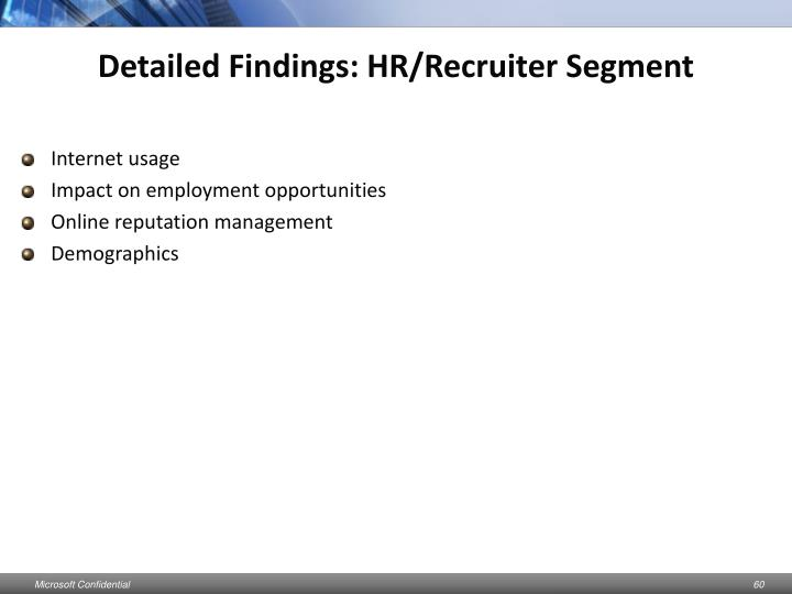 Detailed Findings: HR/Recruiter Segment