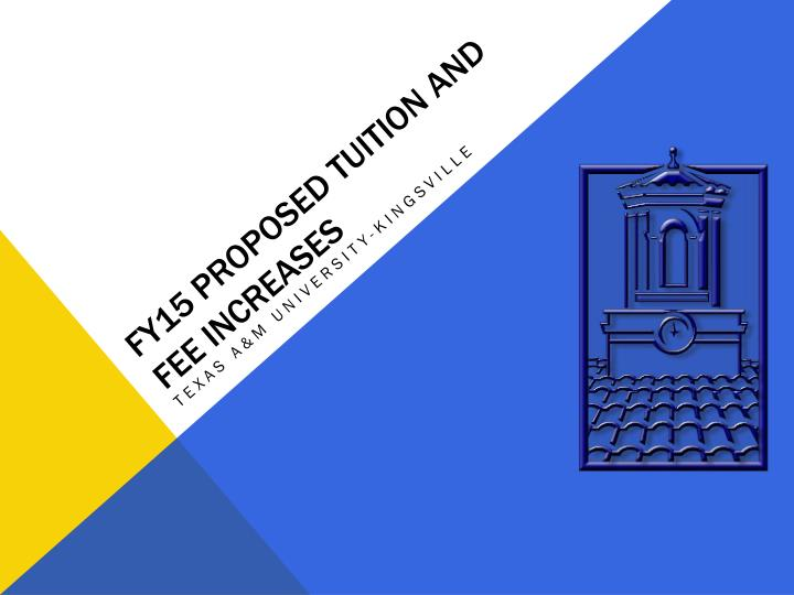 Fy15 Proposed tuition and fee increases