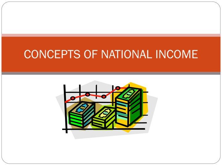 Concepts of national income