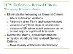 hpv definition revised criteria workgroup recommendations