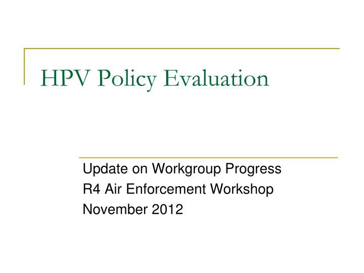 hpv policy evaluation