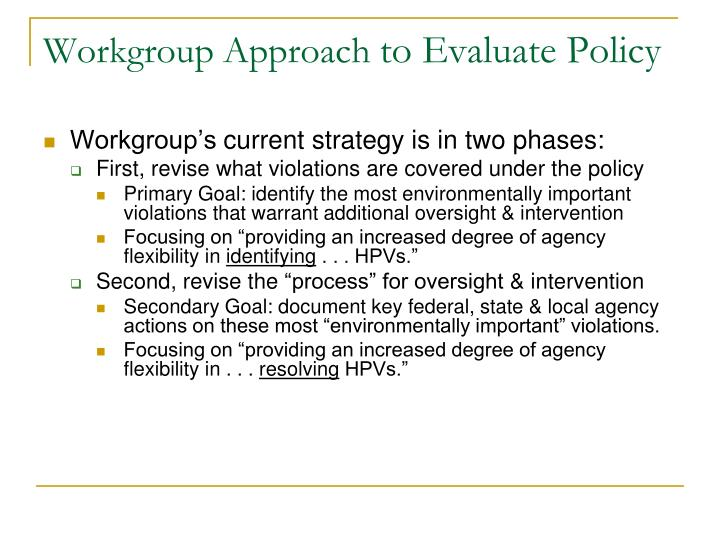 Workgroup Approach