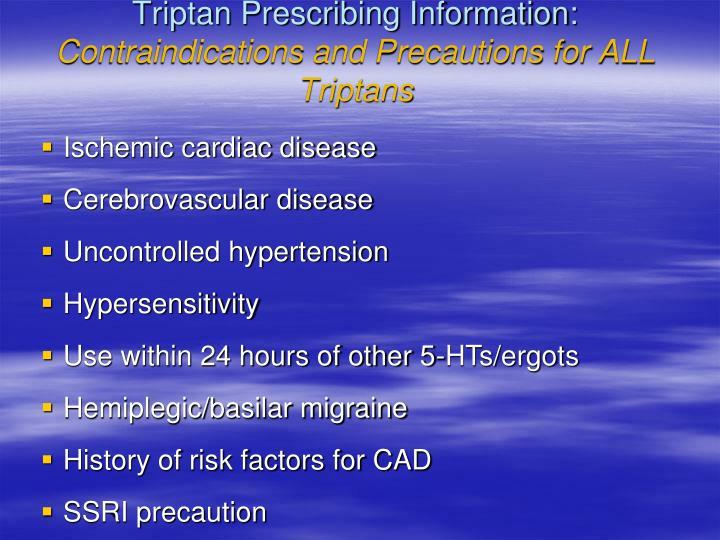 Triptan Prescribing Information: