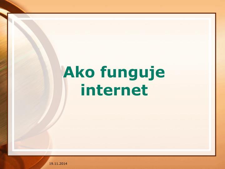 Ako funguje internet