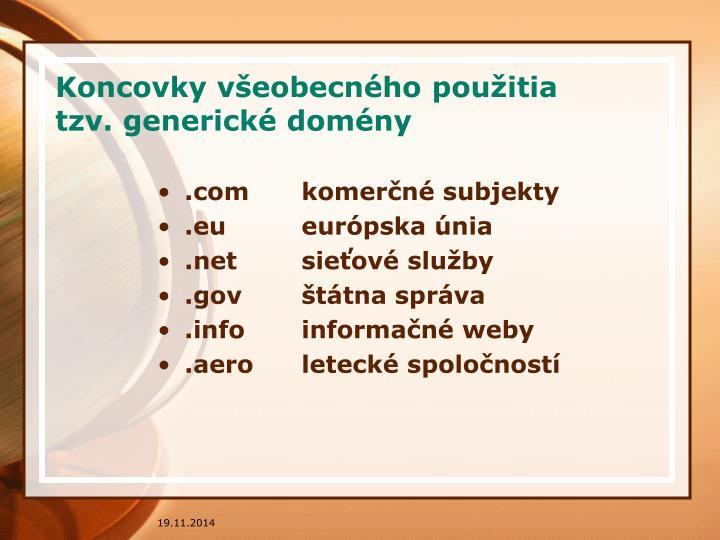 Koncovky všeobecného použitia tzv. generické domény