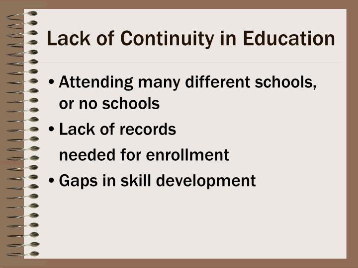Lack of Continuity in Education