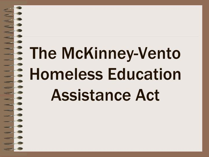 The mckinney vento homeless education assistance act