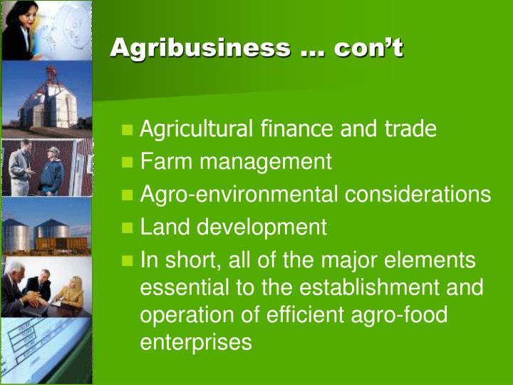 Agribusiness … con't