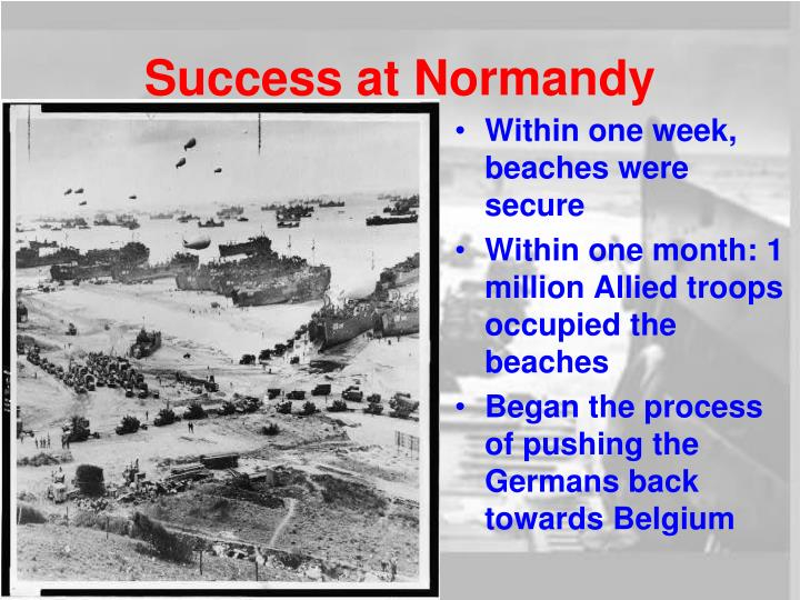 Success at Normandy