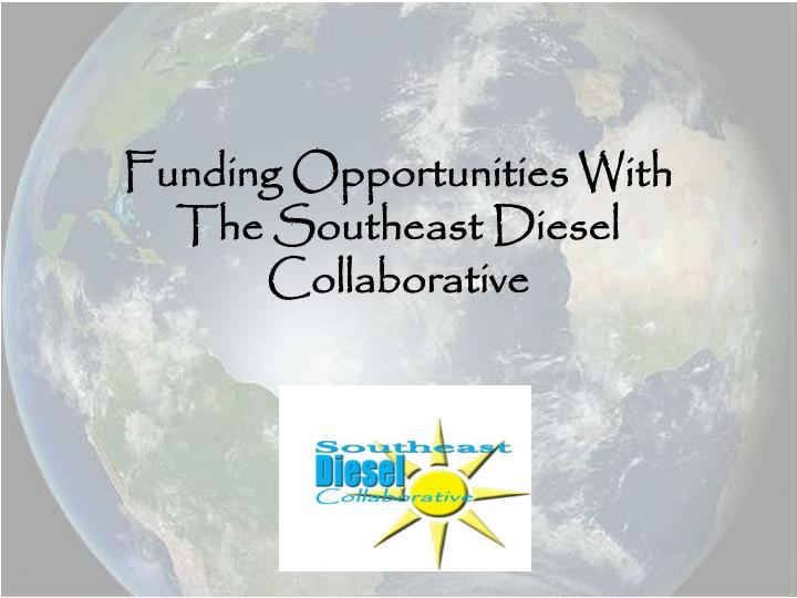 Funding Opportunities With
