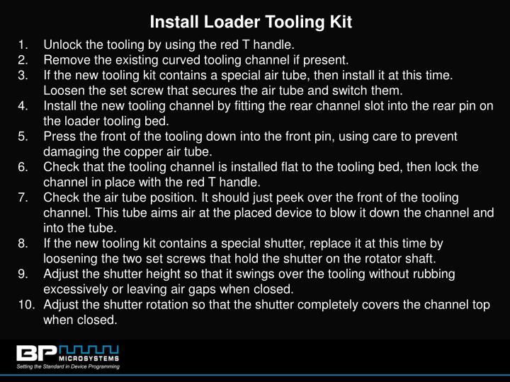 Install Loader Tooling Kit