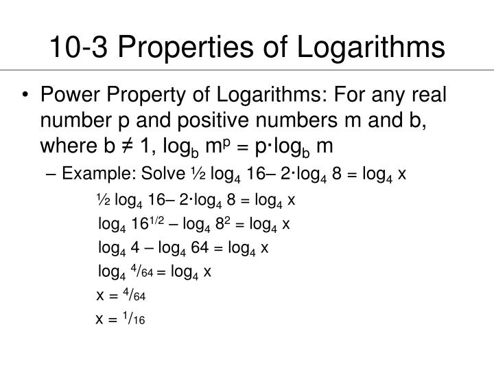 10-3 Properties of Logarithms