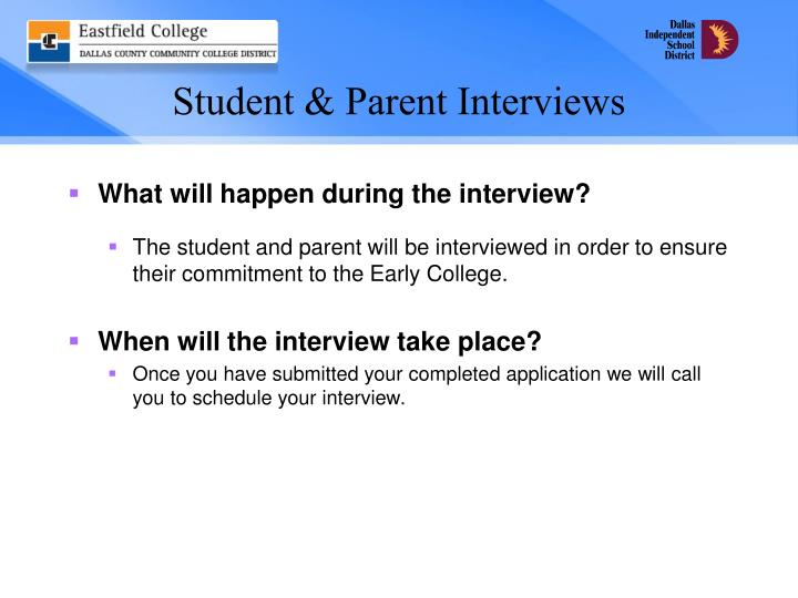Student & Parent Interviews