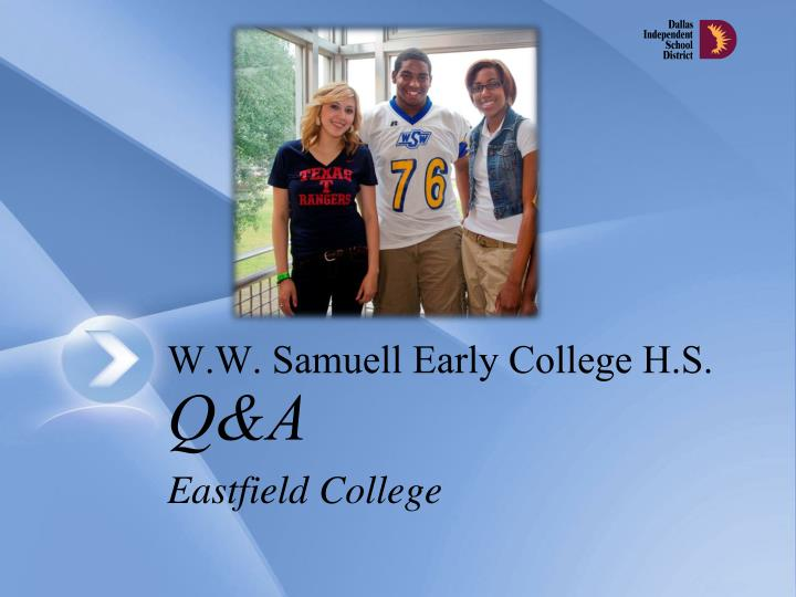 W.W. Samuell Early College H.S.