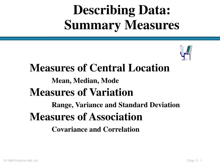 Describing data summary measures
