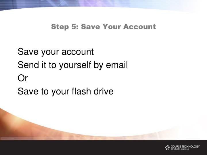 Step 5: Save Your Account