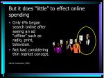 but it does little to effect online spending