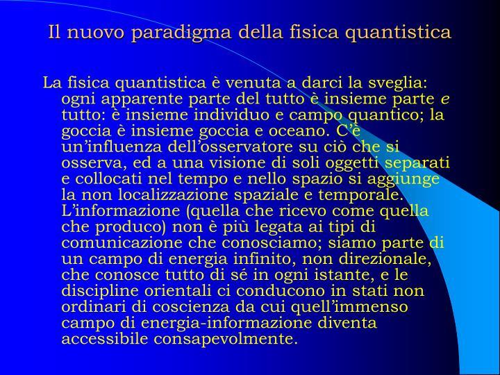 Il nuovo paradigma della fisica quantistica