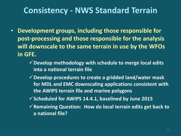 Consistency - NWS Standard Terrain