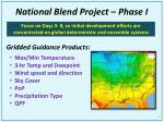 national blend project phase i