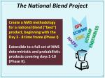 the national blend project