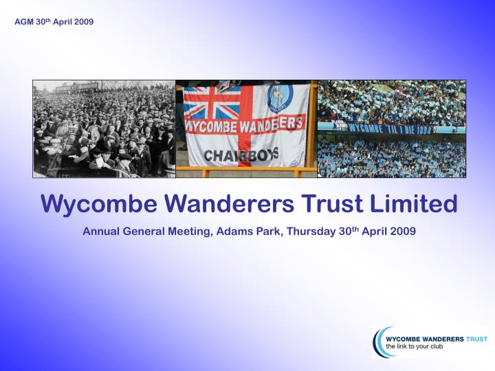 Wycombe Wanderers Trust Limited