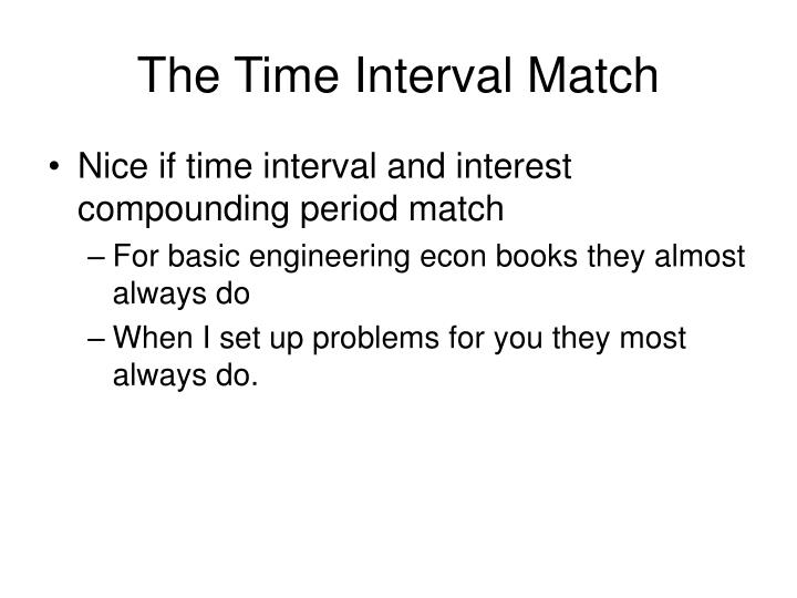 The Time Interval Match