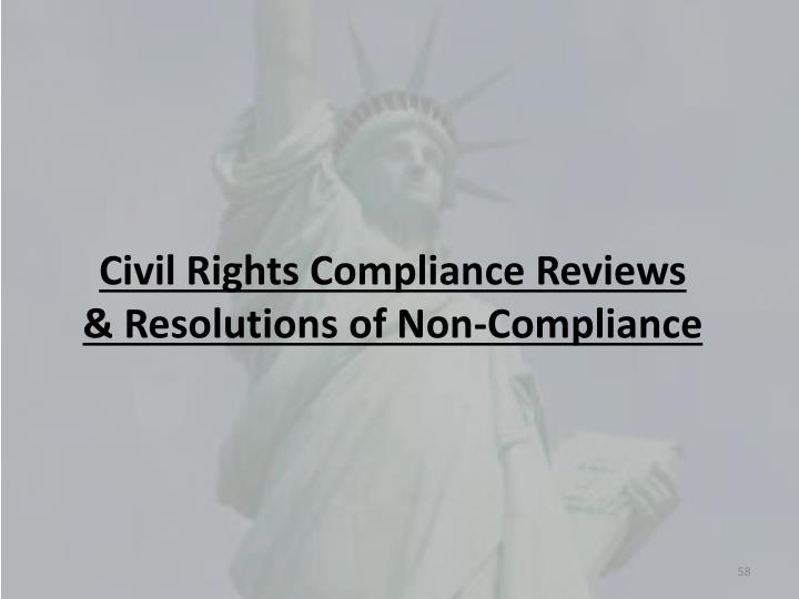 Civil Rights Compliance Reviews