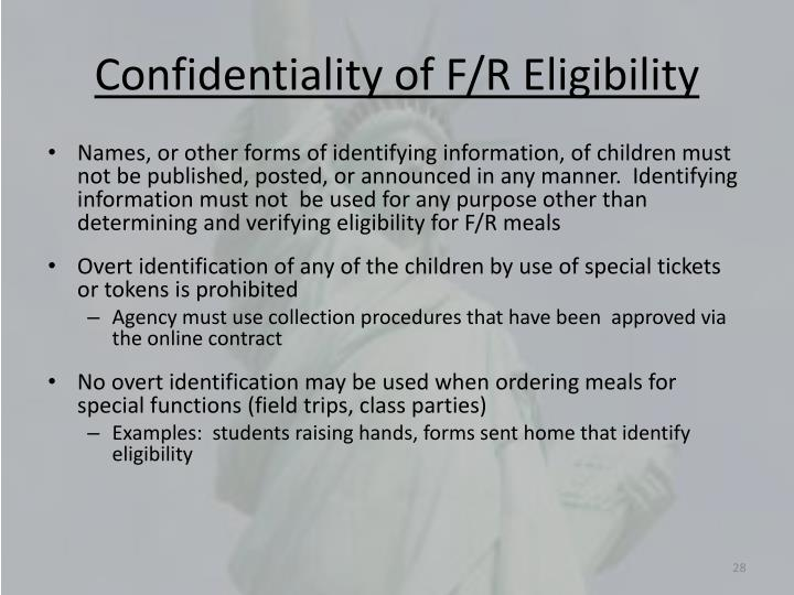 Confidentiality of F/R Eligibility