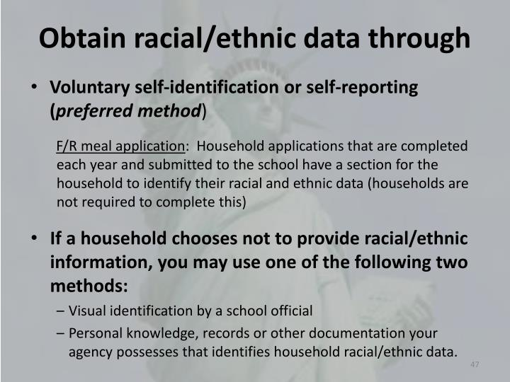 Obtain racial/ethnic data through