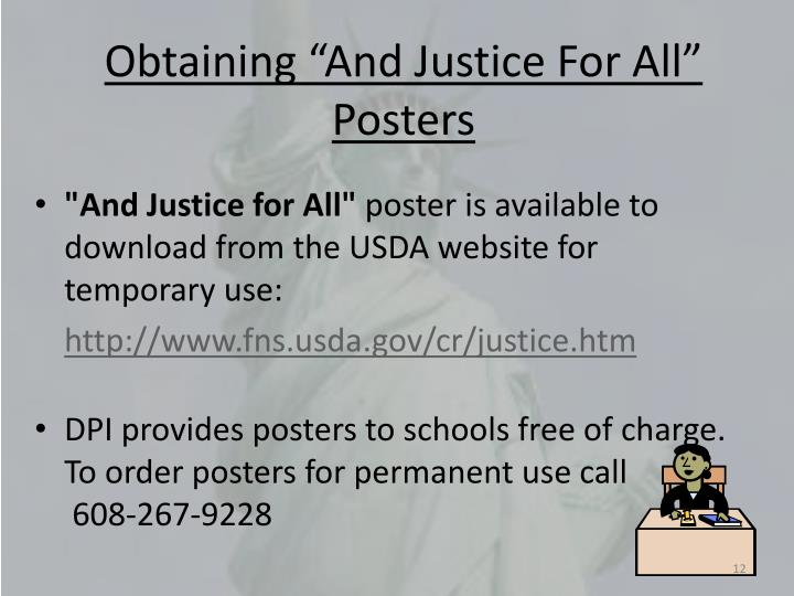 "Obtaining ""And Justice For All"" Posters"