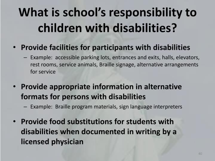 What is school's responsibility to children with disabilities?
