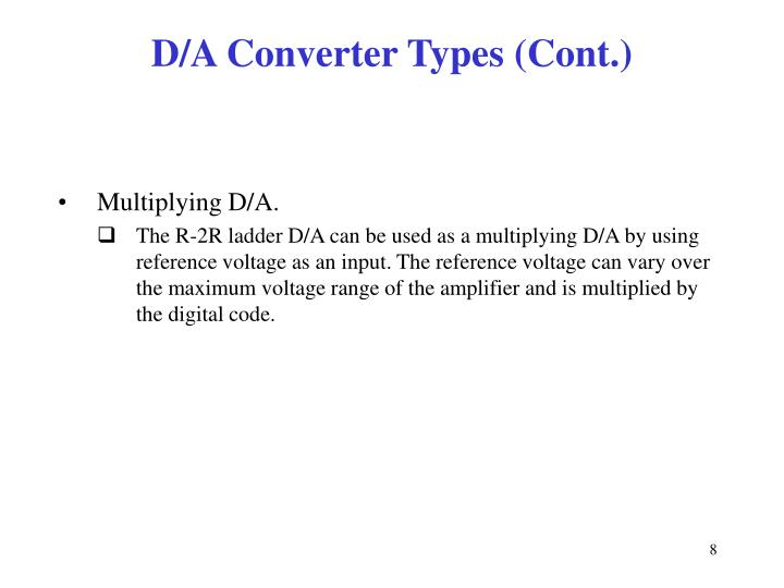 D/A Converter Types (Cont.)