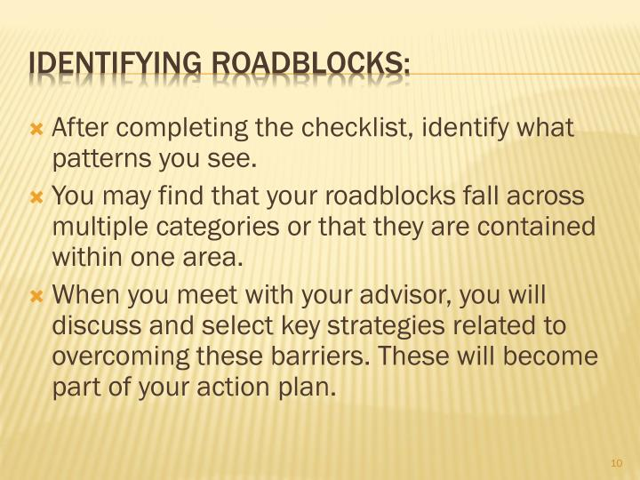 After completing the checklist, identify what patterns you see.