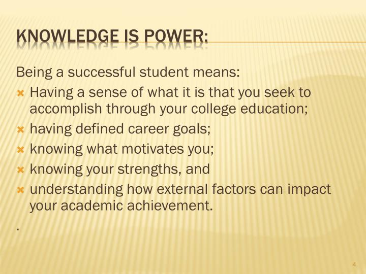 Being a successful student means: