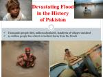 devastating flood in the history of pakistan