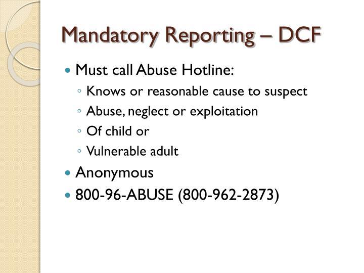 Mandatory Reporting – DCF