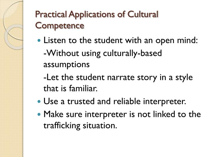 Practical Applications of Cultural Competence