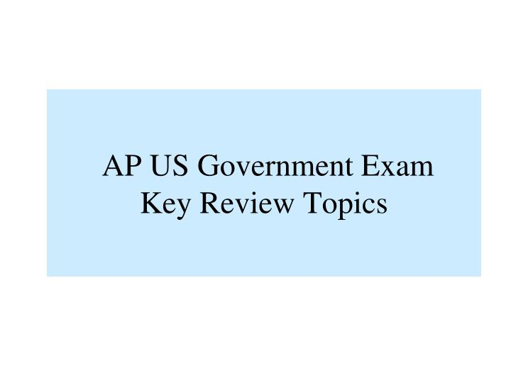 AP US Government Exam